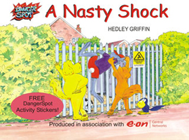 A Nasty Shock, electricity safety picture book