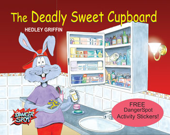 The Deadly Sweet Cupboard, poison prevention book for toddlers